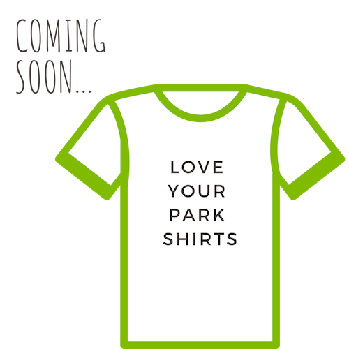 Love Your Park Shirts