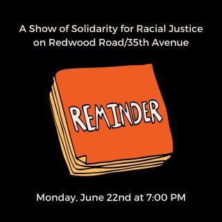 Tonight! Let's keep it going! Join together on Monday June 22nd at 7:00 pm for a socially-distanced, family-friendly, peaceful display of unity anywhere on Redwood Road/35th Avenue (on the sidewalk), between Aliso and International Blvd. At 7:15 pm, please kneel in silence for 8 minutes and 46 seconds. Wrap it up with cacerolazo. Let's make those pots and pans heard! 🍳🥄🎶 For more info: http://rhaoakland.org/neighbors-unite-june22/